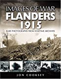 Flanders 1915 (Images of War)