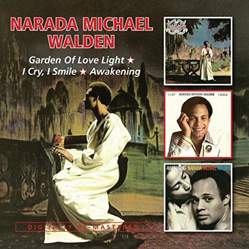 Narada Michael Walden - Garden Of Love Light/i Cry, I Smileawakening - Zortam Music