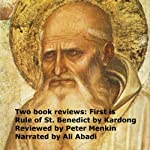 Two Book Reviews: First Is Rule of St. Benedict by Kardong Reviewed by Peter Menkin | Peter Menkin