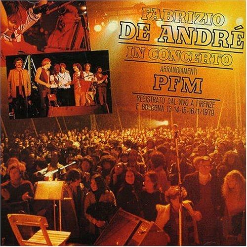 artist - In Concerto: Fabrizio De Andr? & PFM, Vol. 1 - Zortam Music