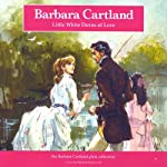 Little White Doves of Love | Barbara Cartland