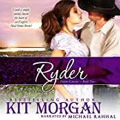 Ryder: Prairie Grooms, Book Two | Kit Morgan