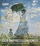 Der Impressionismus: Die K�nstler, di...
