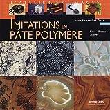 echange, troc Irene Semanchuk Dean - Imitations en pâte polymère