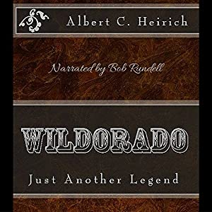 Wildorado: Just Another Legend Audiobook