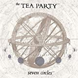 Seven Circles by Tea Party (2010-09-21)