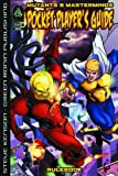 Mutants & Masterminds: Pocket Player's Guide (Mutants & Masterminds d20 Superhero Roleplaying) (1932442766) by Steve Kenson