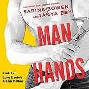 Man Hands | [Tanya Eby, Sarina Bowen]