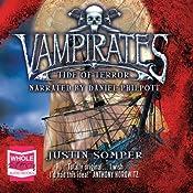 Vampirates: Book 2: Tide of Terror | Justin Somper