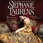 The Capture of the Earl of Glencrae: A Cynster Novel | Stephanie Laurens