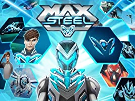 Max Steel Season 1 [HD]