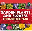 RHS Garden Plants and Flowers Through the Year