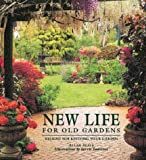 img - for New Life For Old Gardens: Designs for Reviving Your Garden book / textbook / text book