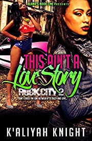 This Ain't A Love Story: Rock City 2
