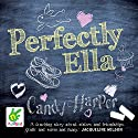The Strawberry Sisters: Perfectly Ella Audiobook by Candy Harper Narrated by Charlie Sanderson