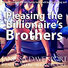 Pleasing the Billionaire's Brothers: Pleasing the Billionaire's Family, Book 2 (       UNABRIDGED) by Jesssica Davenport Narrated by Marc Allan Moore