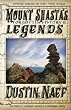 Search : Mount Shasta's Forgotten History & Legends