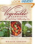 Vegetable Gardening the Colonial Will...