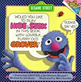 img - for Hide and Seek: with Lovable, Furry Old Grover (Pictureback(R)) book / textbook / text book