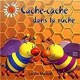 echange, troc Bill Bolton, Elisabeth de Galbert - Cache-cache dans la ruche