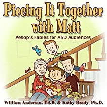 Piece It Together with Matt: Aesop's Audio Fables for Learning Audiobook by Will Anderson, Kathy Brady Narrated by Erik Hermansen