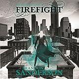 Firefight: A Reckoners Novel, Book 2