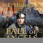 Fall of Angels: Saga of Recluce, Book 6   L. E. Modesitt