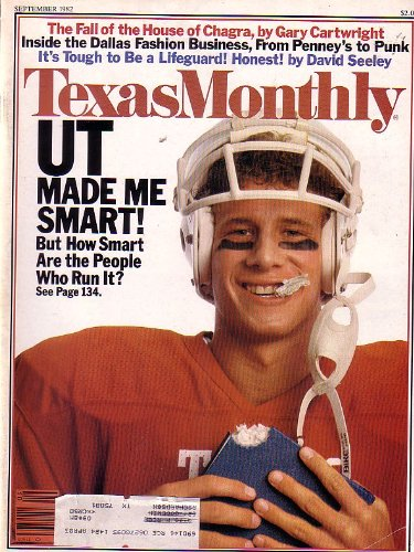 Texas Monthly Magazine - Ut Made Me Smart! Inside The Dallas Fashion Business [September 1982]