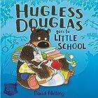 Hugless Douglas Goes to Little School Hörbuch von David Melling Gesprochen von: Alan Davies