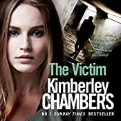 The Victim: The Mitchells and O'Haras Trilogy, Book 3   Kimberley Chambers