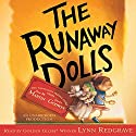 The Runaway Dolls (       UNABRIDGED) by Ann M. Martin, Laura Godwin Narrated by Lynn Redgrave