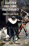 Slapstick and Comic Performance: Come...