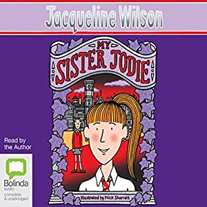 My Sister Jodie | [Jacqueline Wilson]