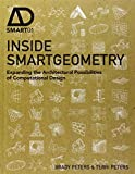 img - for Inside Smartgeometry: Expanding the Architectural Possibilities of Computational Design book / textbook / text book