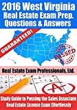 2016 West Virginia Real Estate Exam Prep Questions and Answers: Study Guide to Passing the Salesperson Real Estate License Exam Effortlessly