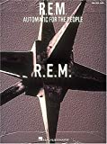 R.E.M. R.E.M.: Automatic for the People (Piano Vocal Guitar)