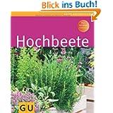 Hochbeete (GU Pflanzenratgeber)