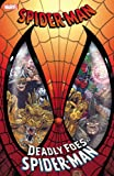 img - for Spider-Man: Deadly Foes of Spider-Man (Spider-Man (Marvel)) book / textbook / text book