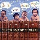 Build Your Baby's Brain-Throug