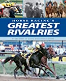 img - for Horse Racing's Greatest Rivalries book / textbook / text book