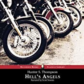 Hell's Angels: A Strange and Terrible Saga | [Hunter S. Thompson]
