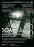 SOA with Java: Realizing Service-Orientation with Java Technologies (The Prentice Hall Service Technology Series from Thomas Erl)