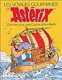 Les Voyages gourmands d'Ast�rix