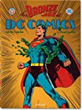 img - for The Bronze Age of DC Comics book / textbook / text book