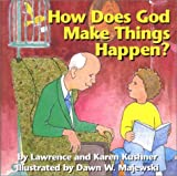 How Does God Make Things Happen? (1893361241) by Kushner, Lawrence