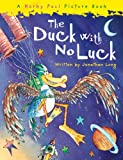 The Duck With No Luck (Korky Paul Picture Book)