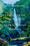 Paradise of the Pacific: Approaching...
