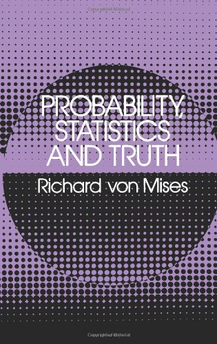 Probability, Statistics and Truth (Dover Books on Mathematics)