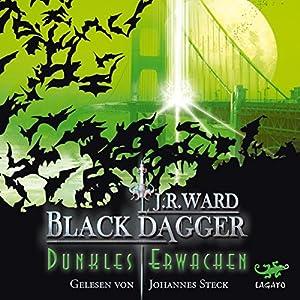 Dunkles Erwachen (Black Dagger 6) Hörbuch