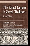 img - for The Ritual Lament in Greek Tradition, 2nd Edition (Greek Studies) by Margaret Alexiou (2002-04-03) book / textbook / text book